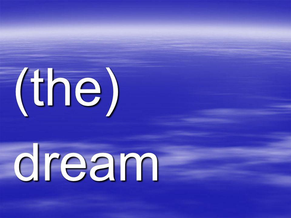 (the)dream