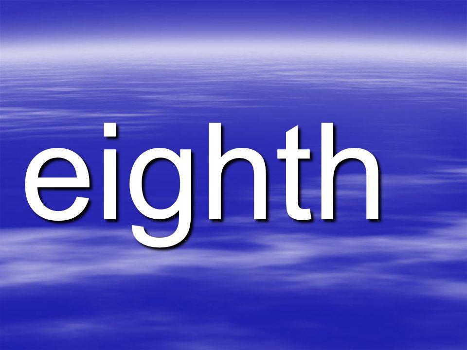 eighth
