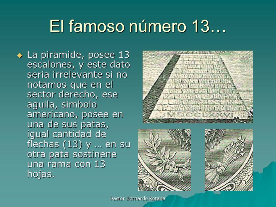 El famoso número 13… La piramide, posee 13 escalones, y este dato seria irrelevante si no notamos que en el sector derecho, ese aguila, simbolo americ