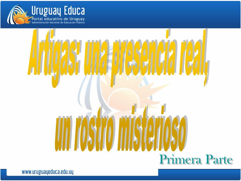 Créditos: Imágénes de Artigas: Ficciones artiguistas: http://cultura.montevideo.gub.uy/content/ficciones-artiguistas Ficciones artiguistas: http://www.mnav.gub.uy/catpdf/ficcionesartiguistasdesp.pdf Artigas dictando a su secretario José Monterroso.