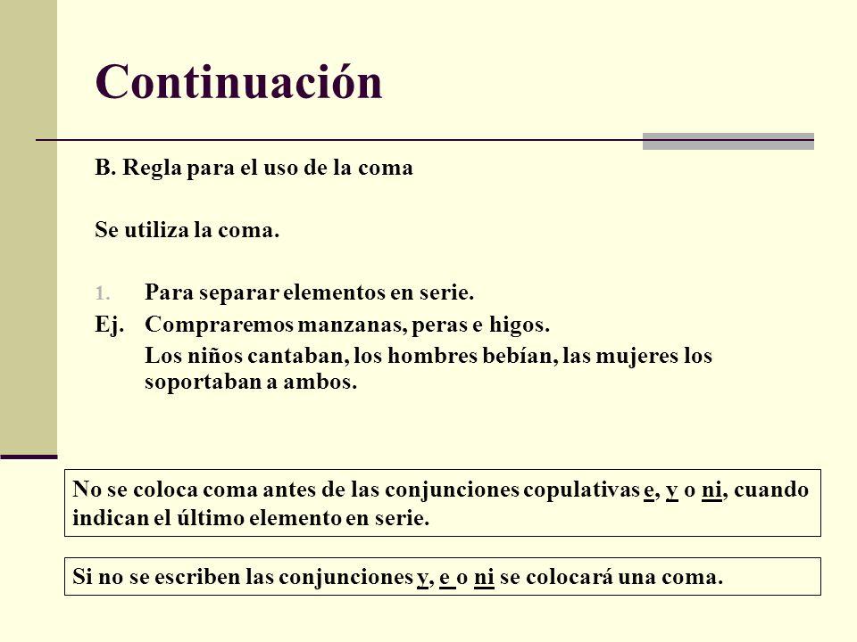 Continuación 2.Para indicar un llamado o vocativo.