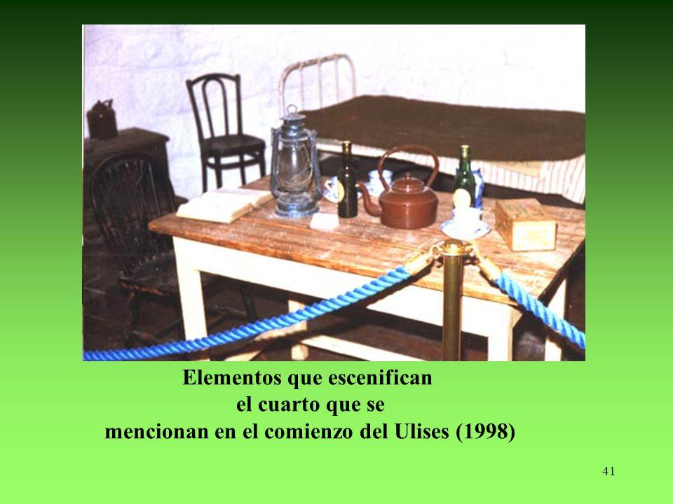41 Elementos que escenifican el cuarto que se mencionan en el comienzo del Ulises (1998)