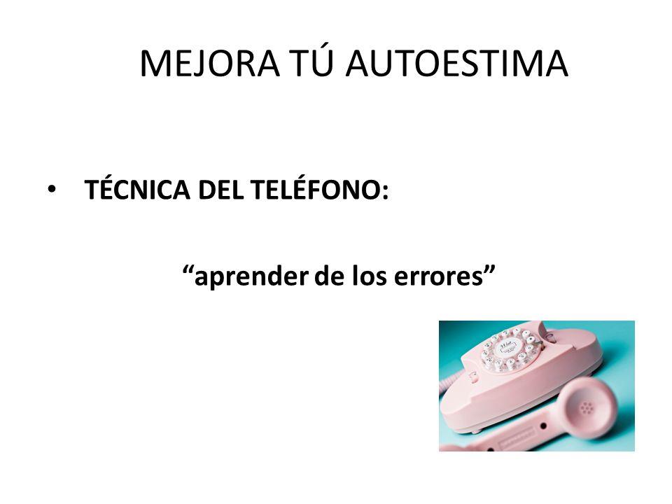 TÉCNICA DEL TELÉFONO: aprender de los errores