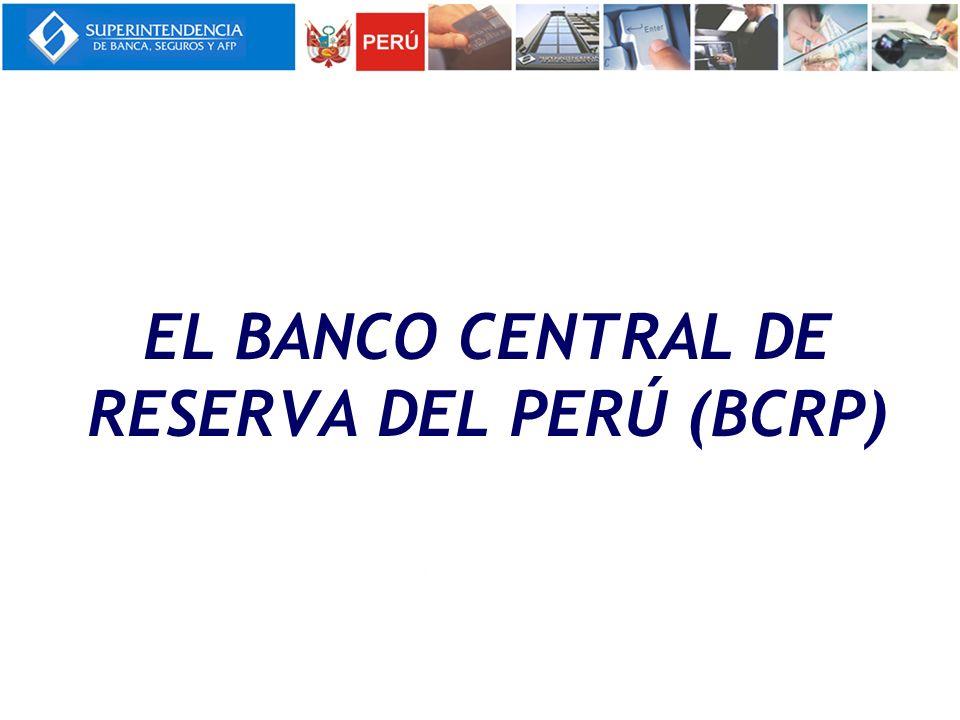 2.1 Banco Central de Reserva del Perú (BCRP) La Constitución Política del Perú (1993) establece dos aspectos fundamentales sobre el BCRP: La autonomía del Banco en el marco de su Ley Orgánica (Ley 26123) La preservación la estabilidad monetaria (cuidar que no haya inflación).