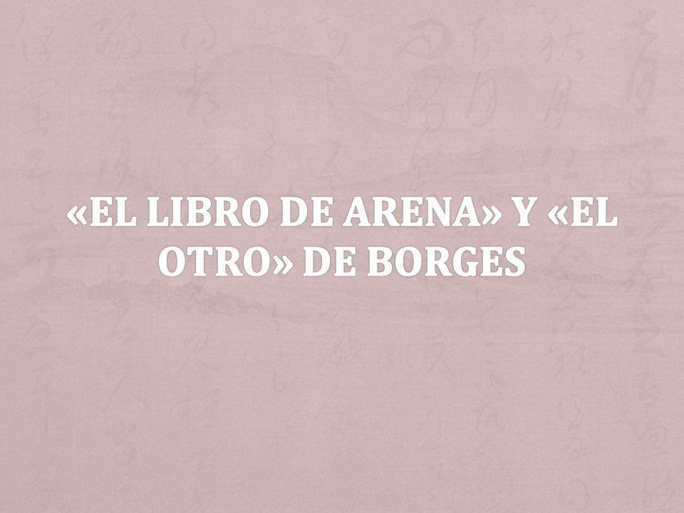 + Borges y Tao + Borges está afectado por el pensamiento de Tao y de Budismo, la reflexión en su obra es dos Borges y el concepto de la circulación de historia y de tiempo.
