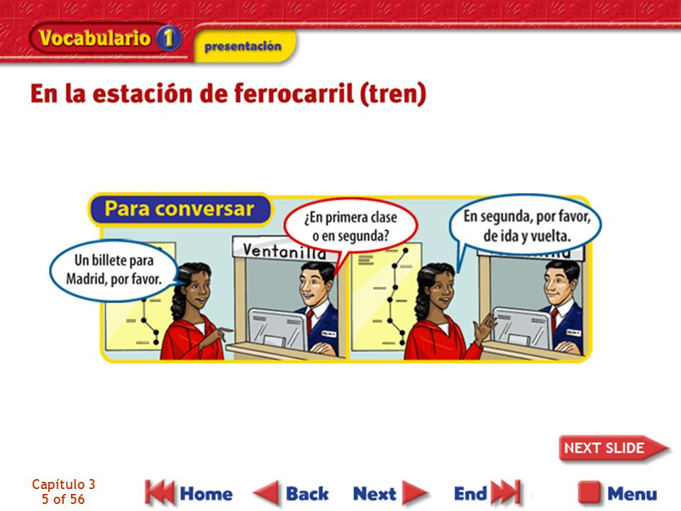 Capítulo 3 26 of 56 The verb decir (to say) is irregular in the present and preterite tenses.