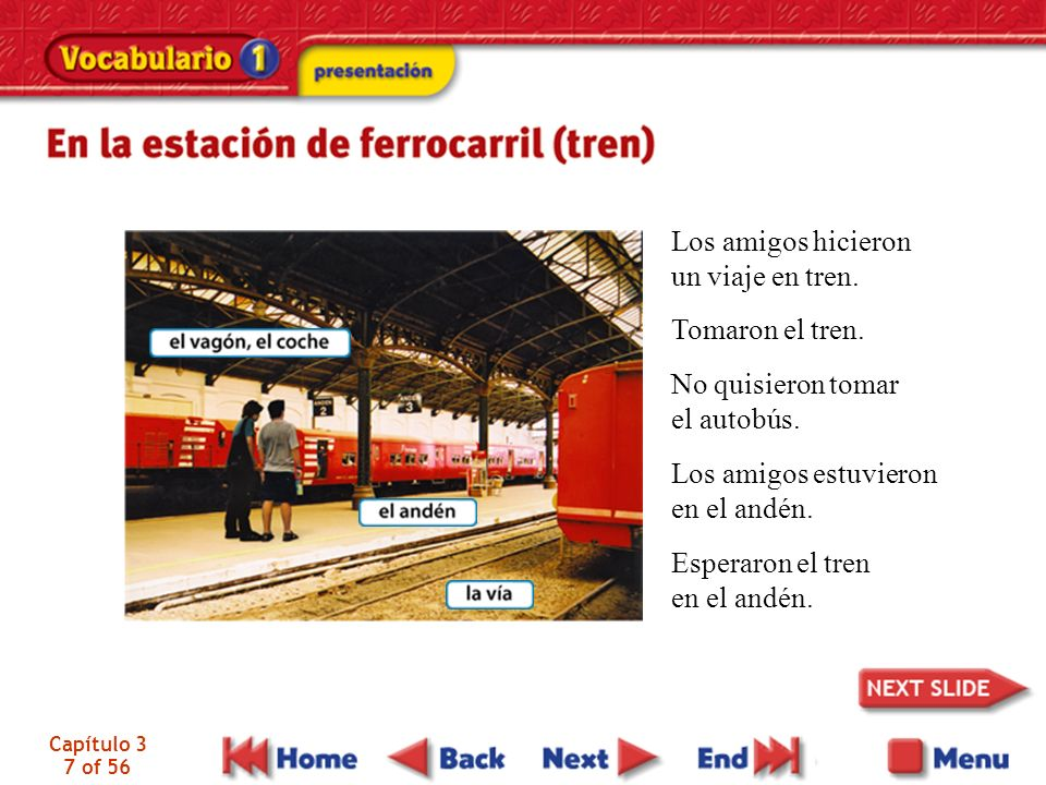 Capítulo 3 7 of 56 Los amigos hicieron un viaje en tren.