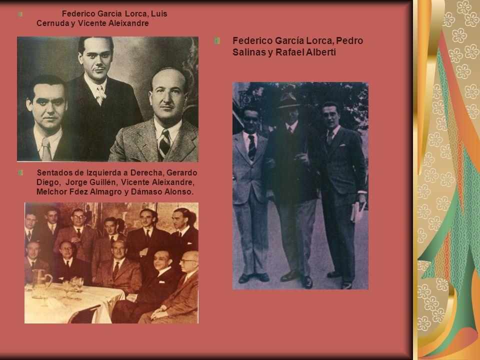 Federico García Lorca, Luis Cernuda y Vicente Aleixandre Sentados de Izquierda a Derecha, Gerardo Diego, Jorge Guillén, Vicente Aleixandre, Melchor Fd