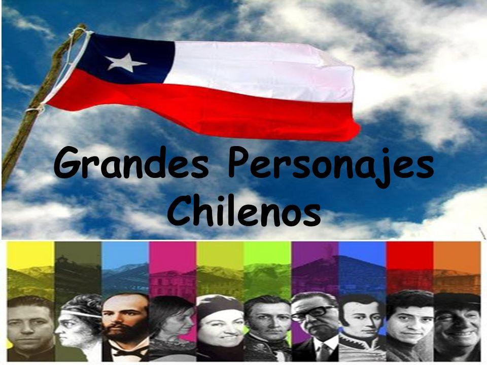 Grandes Personajes Chilenos