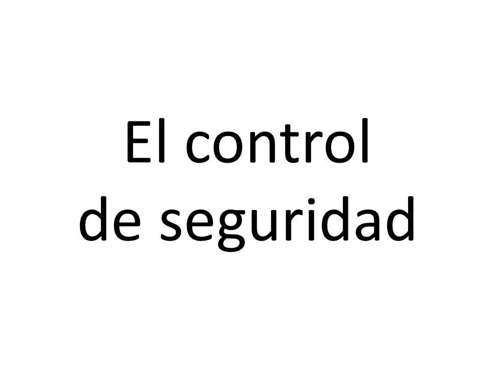El control de seguridad