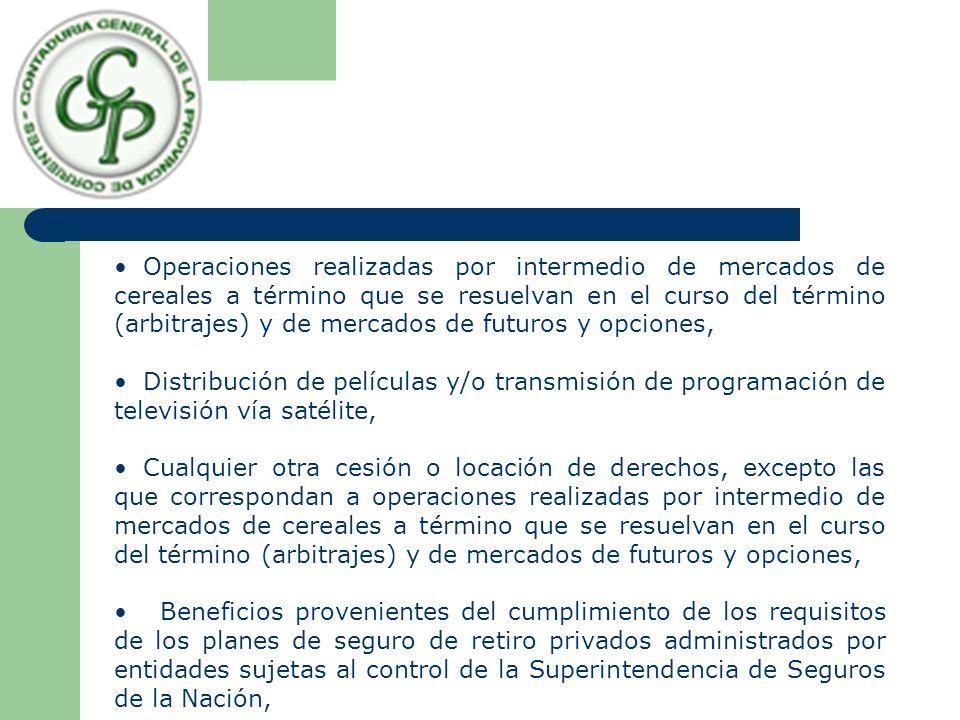 Operaciones realizadas por intermedio de mercados de cereales a término que se resuelvan en el curso del término (arbitrajes) y de mercados de futuros