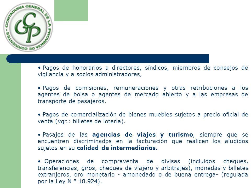 Pagos de honorarios a directores, síndicos, miembros de consejos de vigilancia y a socios administradores, Pagos de comisiones, remuneraciones y otras