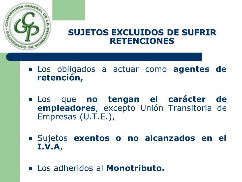 IMPORTE A RETENER Alícuota :(1%) Al importe de cada pago, sin deducción de suma alguna, excepto el débito fiscal.