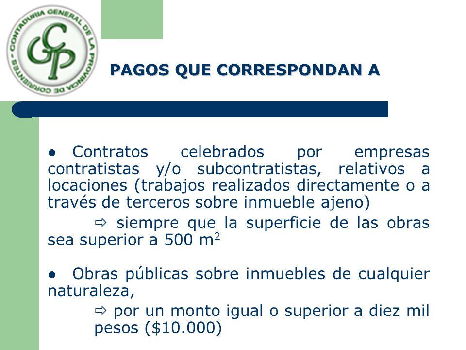 Contratos celebrados por empresas contratistas y/o subcontratistas, relativos a locaciones (trabajos realizados directamente o a través de terceros so
