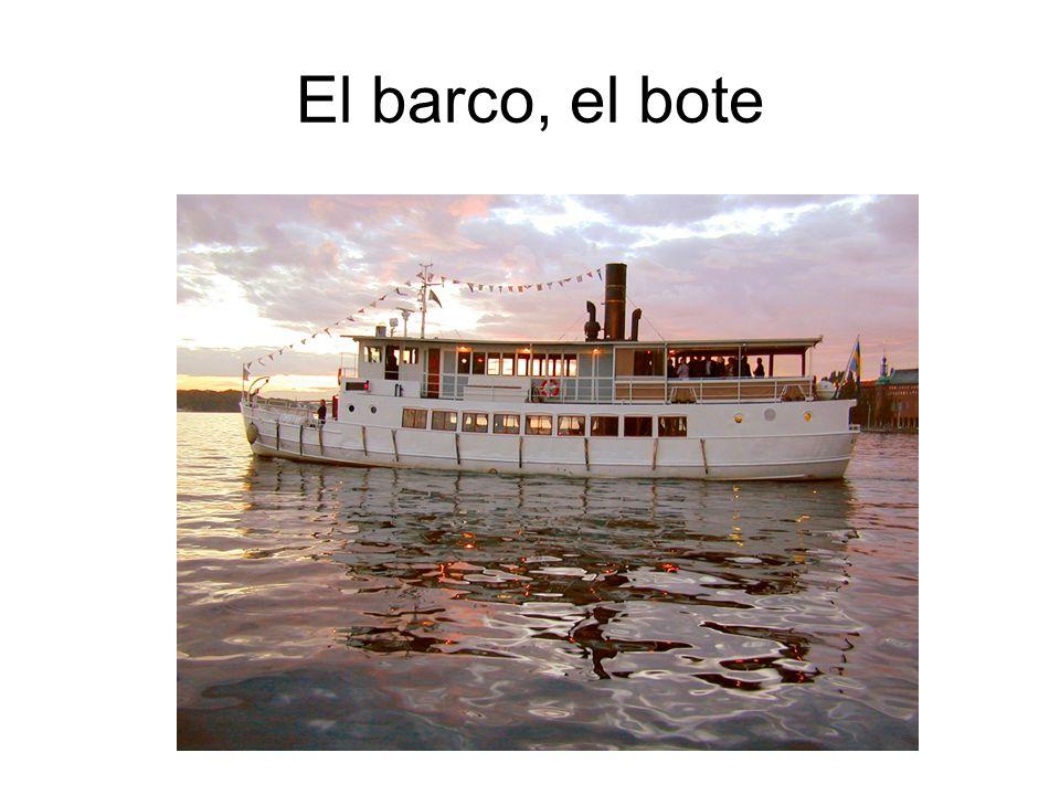 El barco, el bote