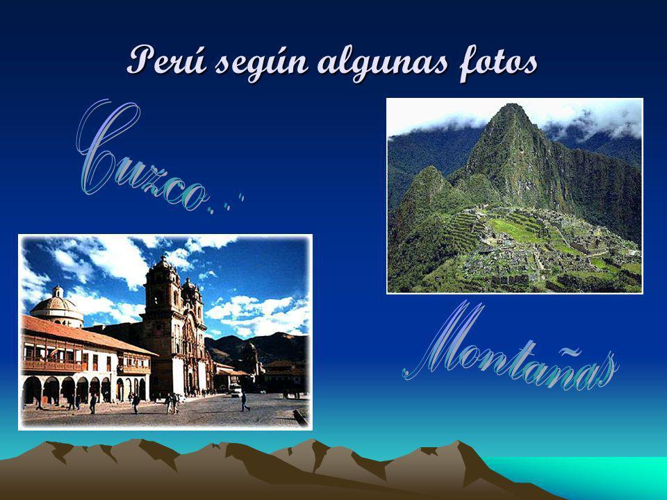 Perú según algunas fotos