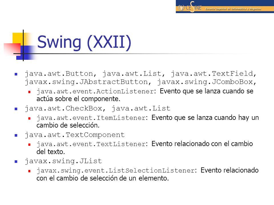 Swing (XXII) java.awt.Button, java.awt.List, java.awt.TextField, javax.swing.JAbstractButton, javax.swing.JComboBox, java.awt.event.ActionListener : E