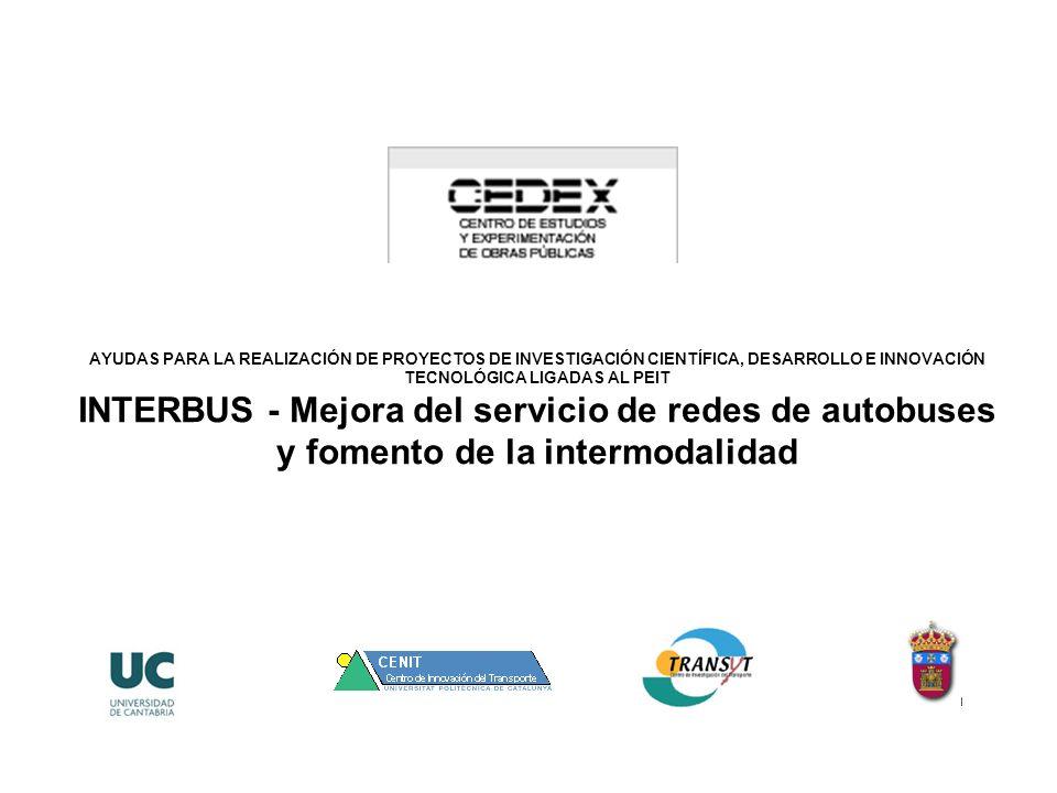AYUDAS PARA LA REALIZACIÓN DE PROYECTOS DE INVESTIGACIÓN CIENTÍFICA, DESARROLLO E INNOVACIÓN TECNOLÓGICA LIGADAS AL PEIT INTERBUS - Mejora del servicio de redes de autobuses y fomento de la intermodalidad