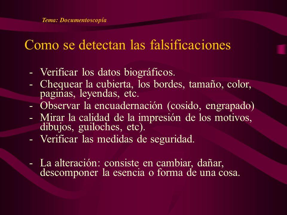 Como se detectan las falsificaciones -Verificar los datos biográficos.