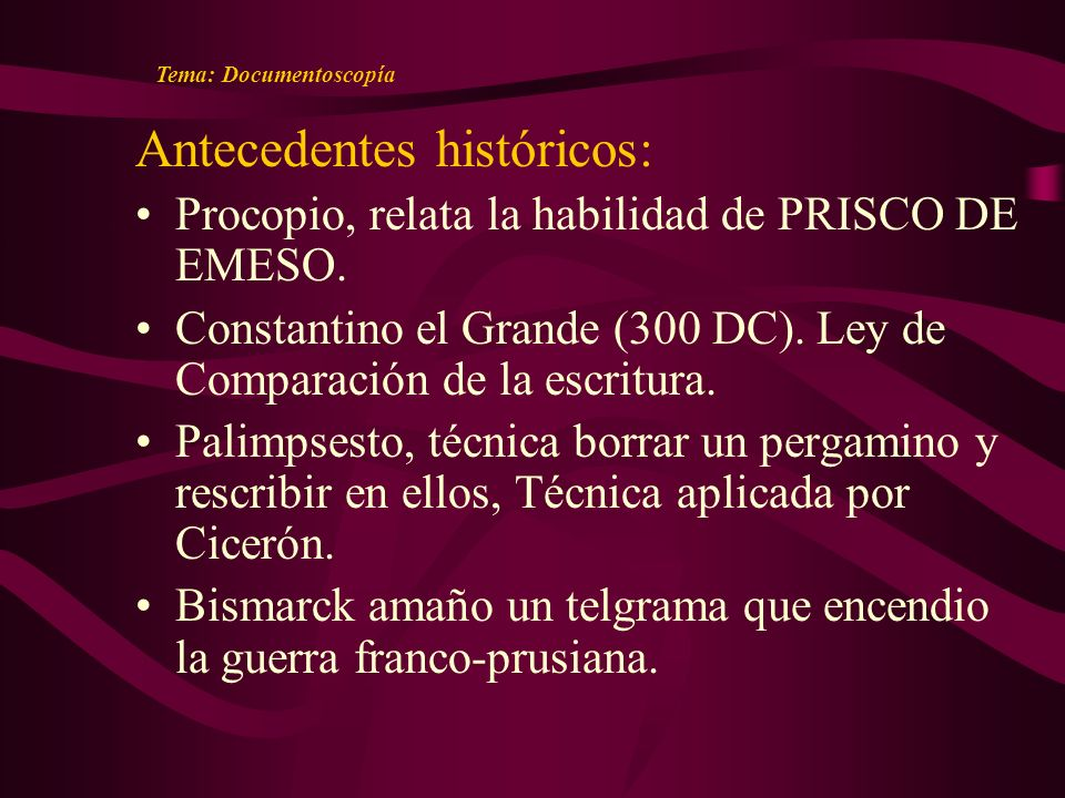 Antecedentes históricos: Procopio, relata la habilidad de PRISCO DE EMESO.