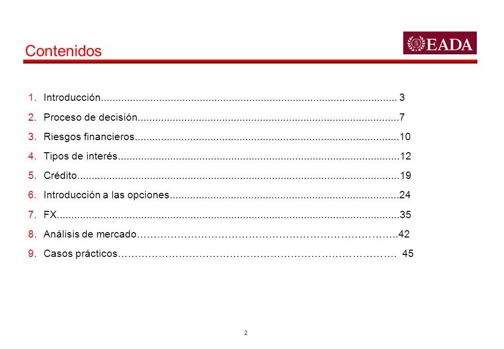 13 Tipos de Interés: Yield Curves Comentario –En el gráfico adjunto puede verse la comparativa entre 3 curvas: Riesgo Soverano: Alemania Riesgo Bancario: Tipo Swap Riesgo Corporate: Para un corporate con rating BBB.