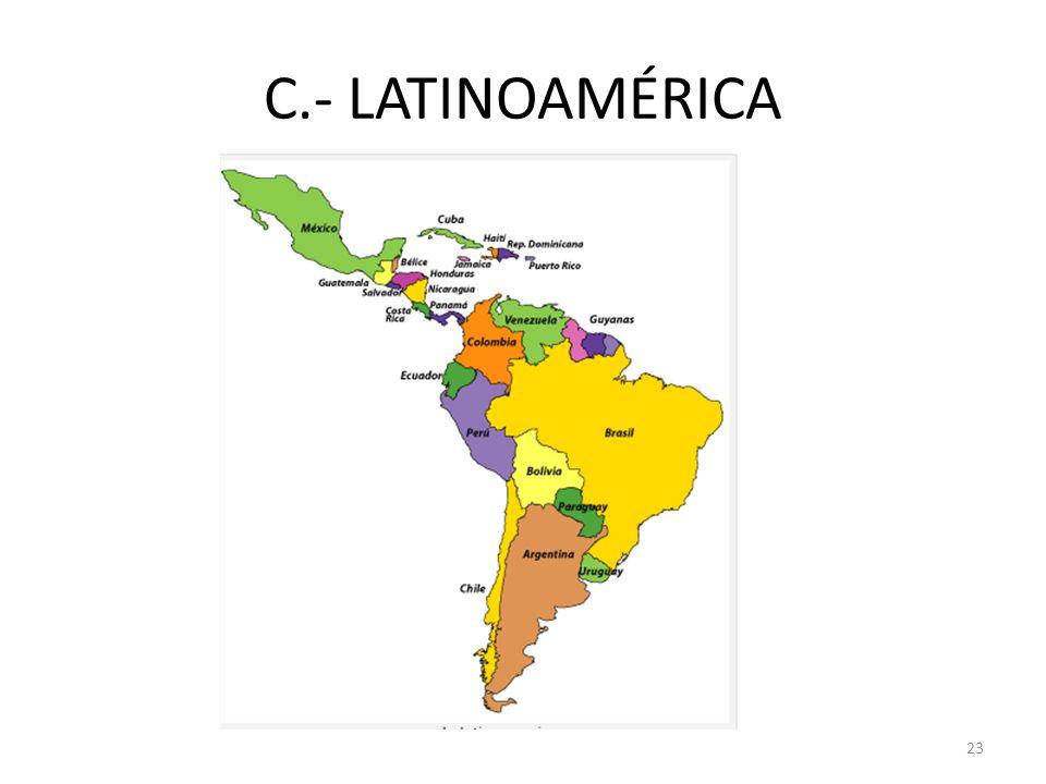 C.- LATINOAMÉRICA 23