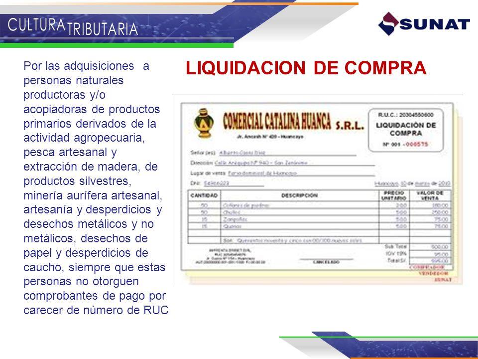 LIQUIDACION DE COMPRA Por las adquisiciones a personas naturales productoras y/o acopiadoras de productos primarios derivados de la actividad agropecu