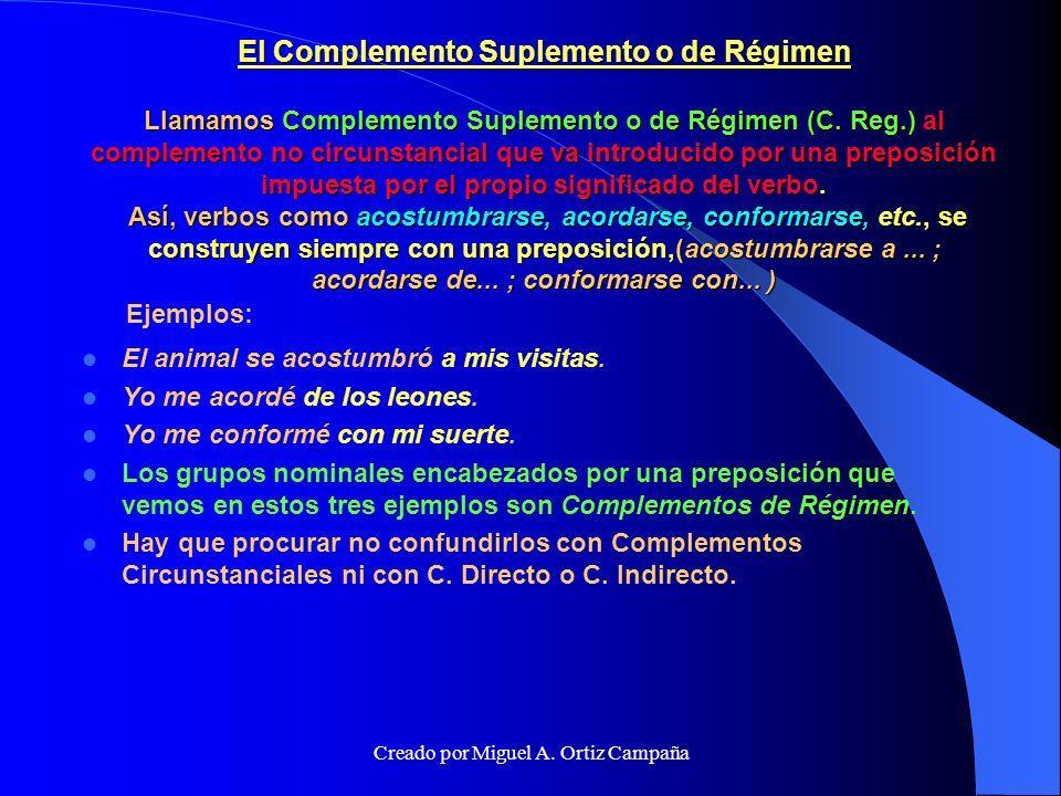 El Complemento Predicativo.(C.Predicat.) Es una función típica del adjetivo.