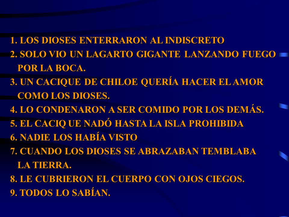1.UN CACIQUE DE CHILOE QUERÍA HACER EL AMOR COMO LOS DIOSES.