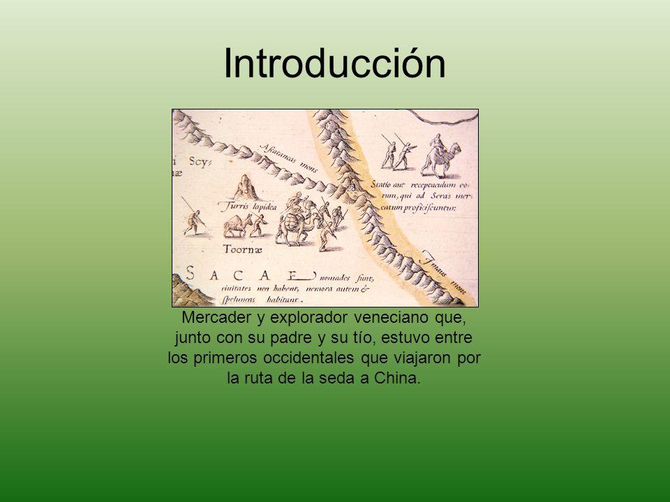 Introducción Mercader y explorador veneciano que, junto con su padre y su tío, estuvo entre los primeros occidentales que viajaron por la ruta de la s