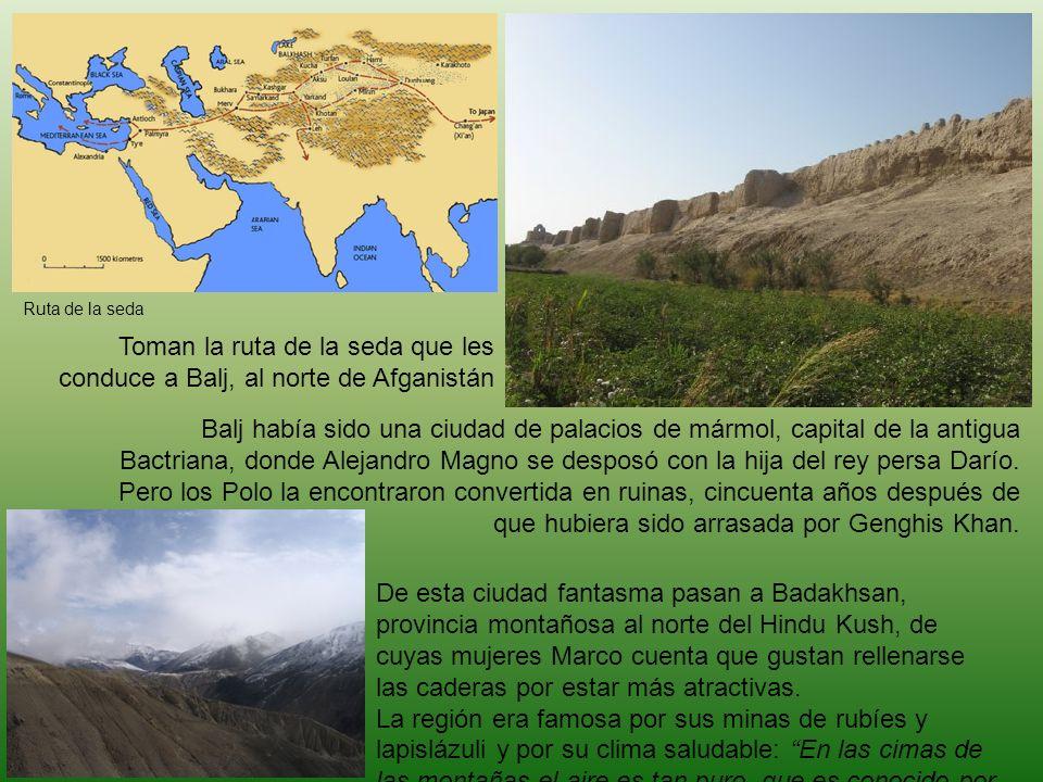 Toman la ruta de la seda que les conduce a Balj, al norte de Afganistán Balj había sido una ciudad de palacios de mármol, capital de la antigua Bactri