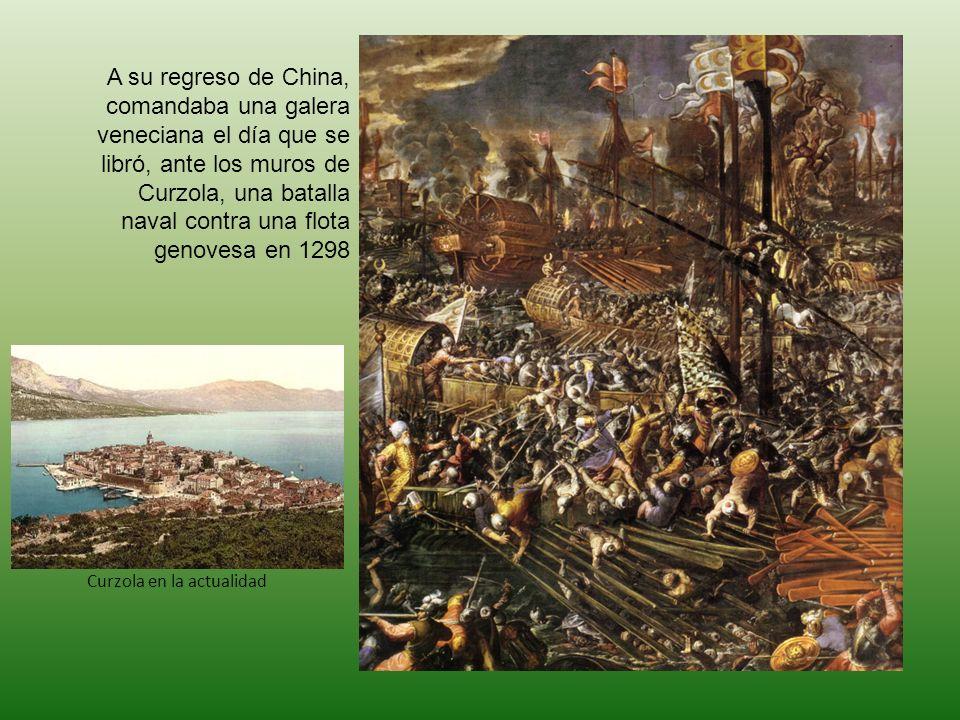 A su regreso de China, comandaba una galera veneciana el día que se libró, ante los muros de Curzola, una batalla naval contra una flota genovesa en 1