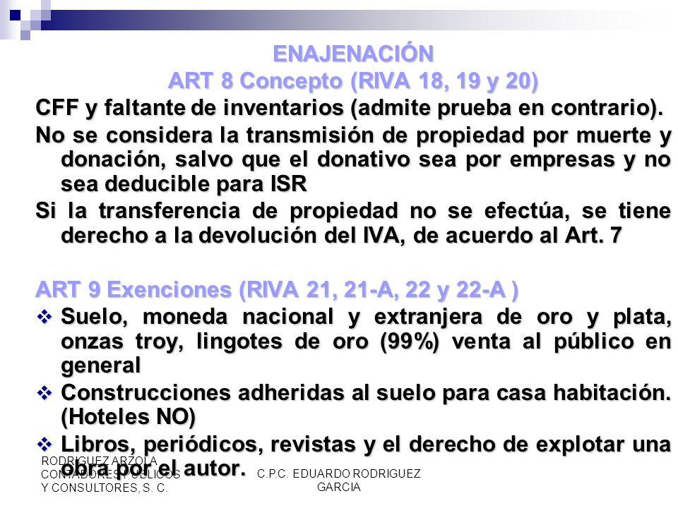 C.P.C. EDUARDO RODRIGUEZ GARCIA RODRIGUEZ ARZOLA CONTADORES PUBLICOS Y CONSULTORES, S. C. ART 3, La Federación y los exentos de Impuestos Federales La