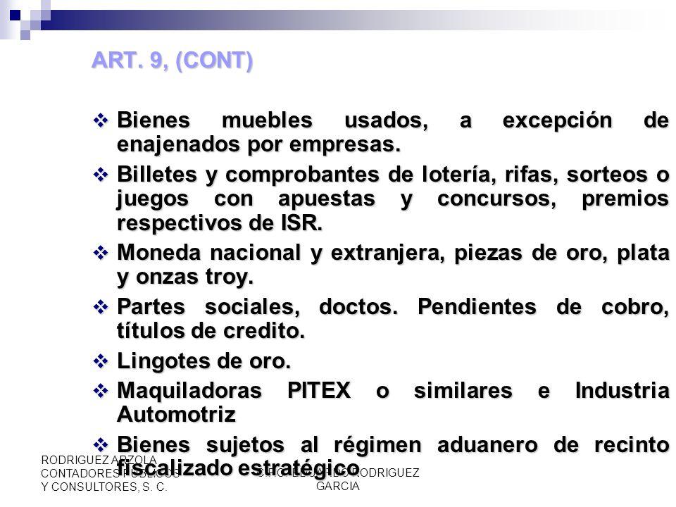 C.P.C. EDUARDO RODRIGUEZ GARCIA RODRIGUEZ ARZOLA CONTADORES PUBLICOS Y CONSULTORES, S. C. ENAJENACIÓN ART 8 Concepto (RIVA 18, 19 y 20) CFF y faltante