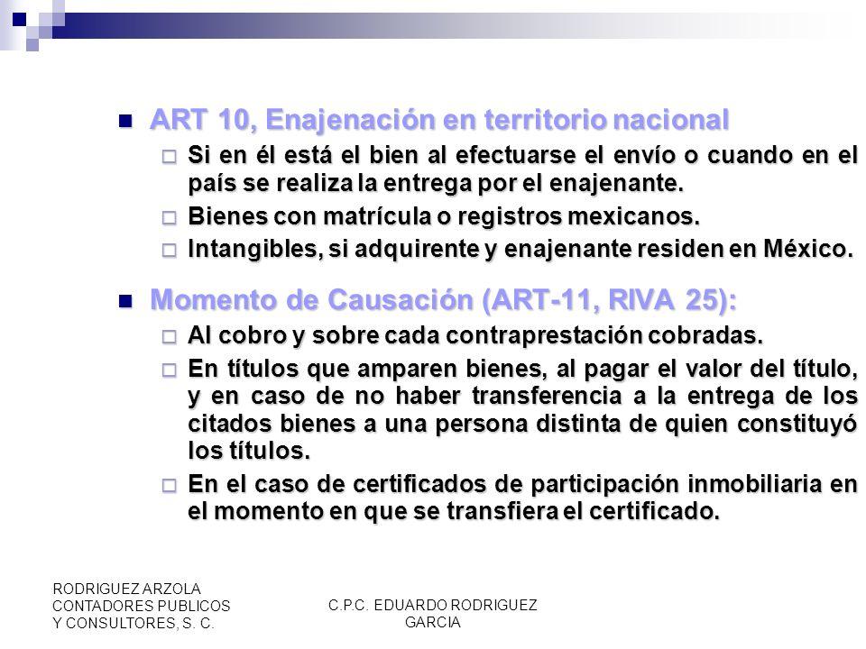 C.P.C. EDUARDO RODRIGUEZ GARCIA RODRIGUEZ ARZOLA CONTADORES PUBLICOS Y CONSULTORES, S. C. ART. 9, (CONT) Bienes muebles usados, a excepción de enajena