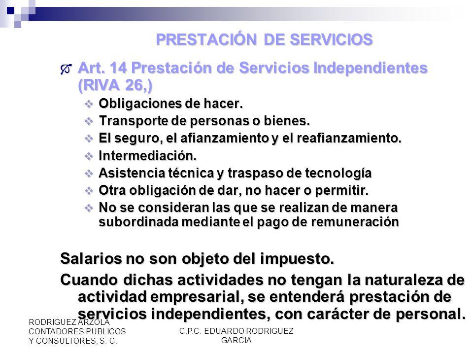 C.P.C. EDUARDO RODRIGUEZ GARCIA RODRIGUEZ ARZOLA CONTADORES PUBLICOS Y CONSULTORES, S. C. ART-12 Base ART-12 Base