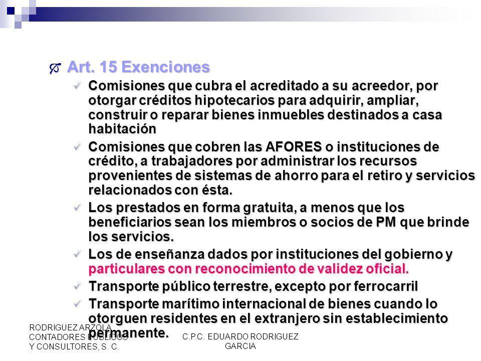 C.P.C. EDUARDO RODRIGUEZ GARCIA RODRIGUEZ ARZOLA CONTADORES PUBLICOS Y CONSULTORES, S. C. PRESTACIÓN DE SERVICIOS Art. 14 Prestación de Servicios Inde
