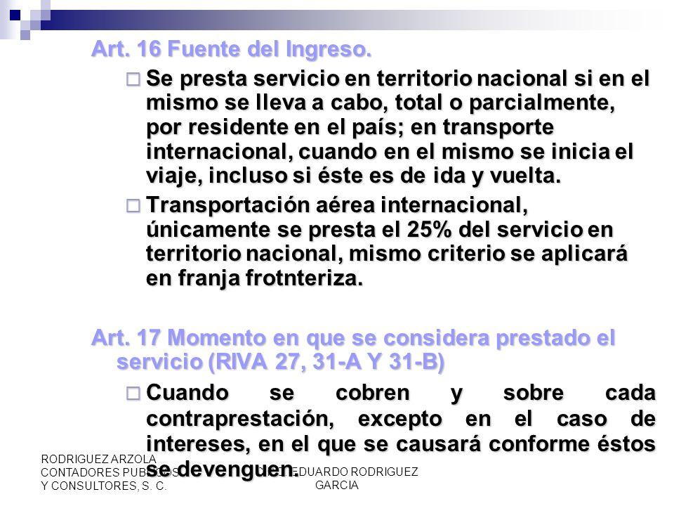 C.P.C. EDUARDO RODRIGUEZ GARCIA RODRIGUEZ ARZOLA CONTADORES PUBLICOS Y CONSULTORES, S. C. Art. 15 Exenciones(Cont.) Art. 15 Exenciones(Cont.) Derechos
