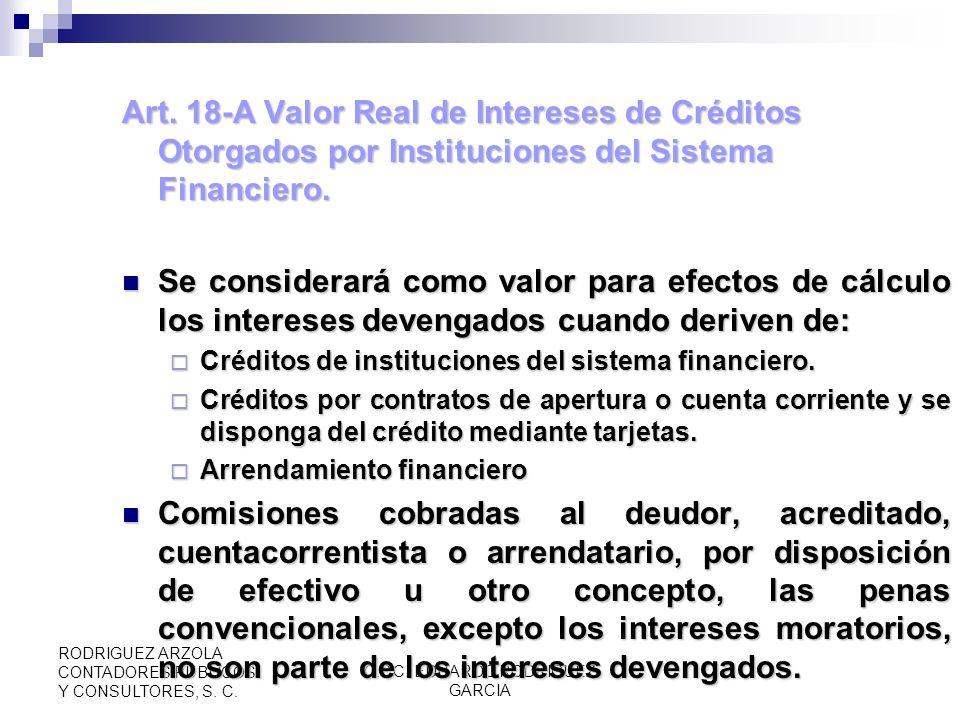 C.P.C. EDUARDO RODRIGUEZ GARCIA RODRIGUEZ ARZOLA CONTADORES PUBLICOS Y CONSULTORES, S. C. Art. 18 Base en la Prestación de Servicios (RIVA 32 Y 33, )