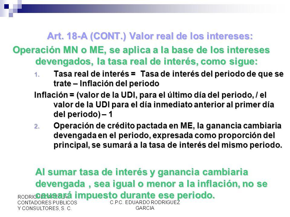 C.P.C. EDUARDO RODRIGUEZ GARCIA RODRIGUEZ ARZOLA CONTADORES PUBLICOS Y CONSULTORES, S. C. Art. 18-A Valor Real de Intereses de Créditos Otorgados por