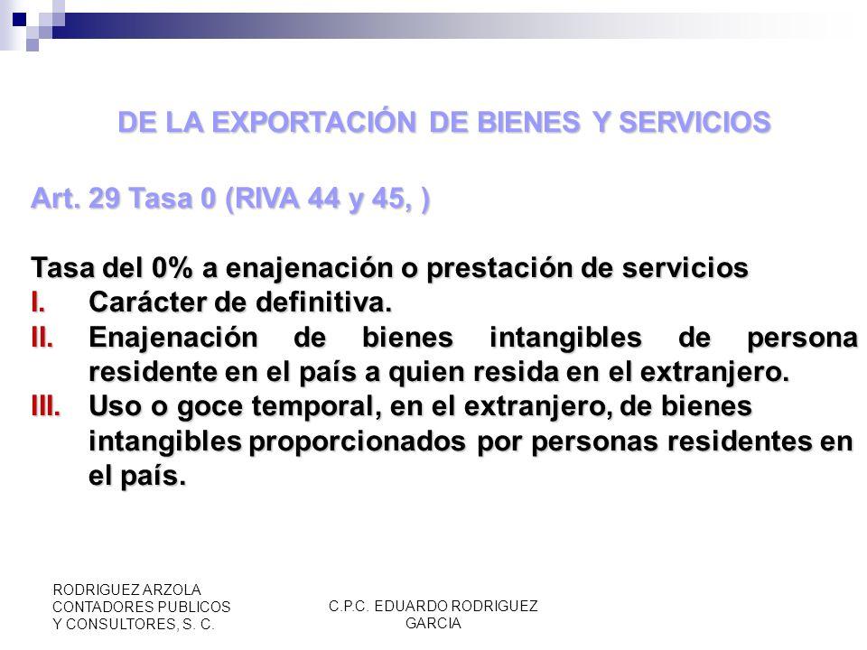 C.P.C. EDUARDO RODRIGUEZ GARCIA RODRIGUEZ ARZOLA CONTADORES PUBLICOS Y CONSULTORES, S. C. Art. 28 Pago del Impuesto (RIVA 40, 41 y 42) Importación de
