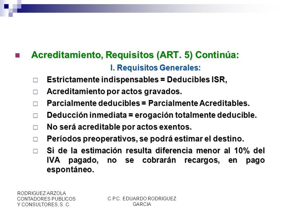 C.P.C. EDUARDO RODRIGUEZ GARCIA RODRIGUEZ ARZOLA CONTADORES PUBLICOS Y CONSULTORES, S. C. Acreditamiento (ART. 4): Acreditamiento (ART. 4): Restar el