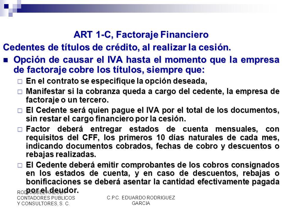 C.P.C. EDUARDO RODRIGUEZ GARCIA RODRIGUEZ ARZOLA CONTADORES PUBLICOS Y CONSULTORES, S. C. ART 1-B, Contraprestaciones efectivamente cobradas Mediante