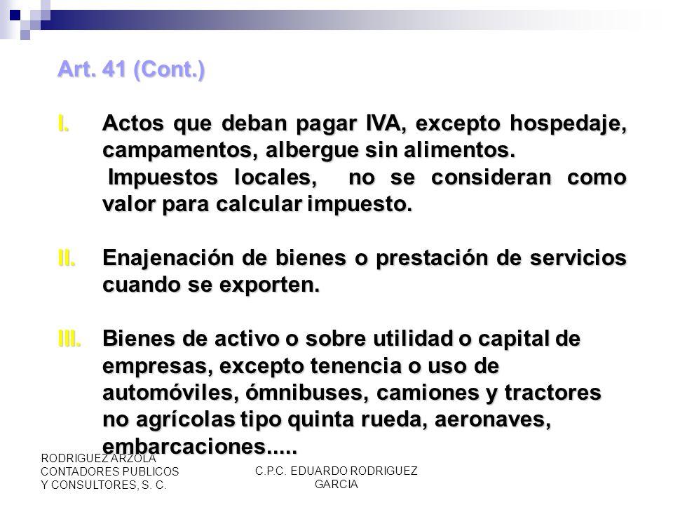 C.P.C. EDUARDO RODRIGUEZ GARCIA RODRIGUEZ ARZOLA CONTADORES PUBLICOS Y CONSULTORES, S. C. CAPÍTULO IX De las Participaciones a las Entidades Federativ