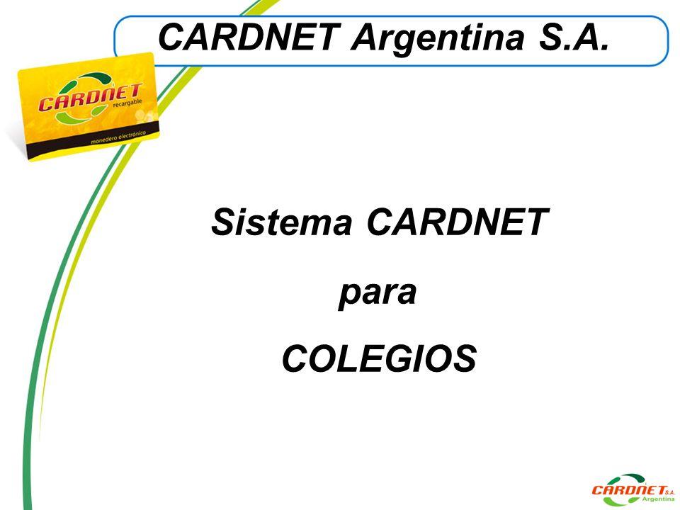 CARDNET Argentina S.A. Sistema CARDNET para COLEGIOS