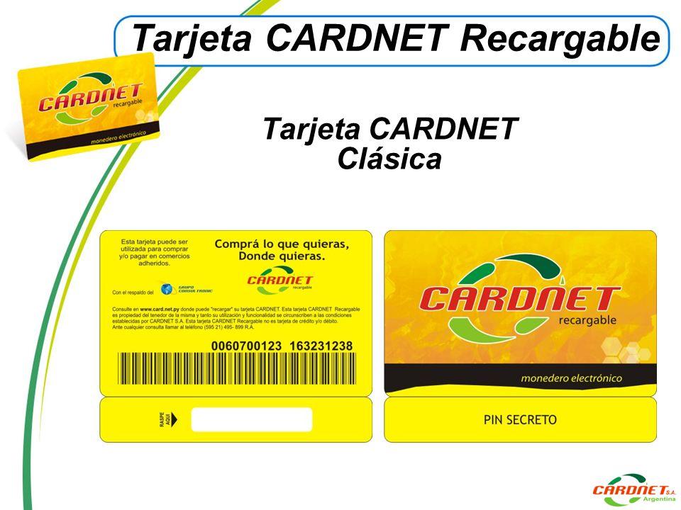 Funciona a través de una tarjeta, CARDNET, que almacena un valor monetario Prepagado.