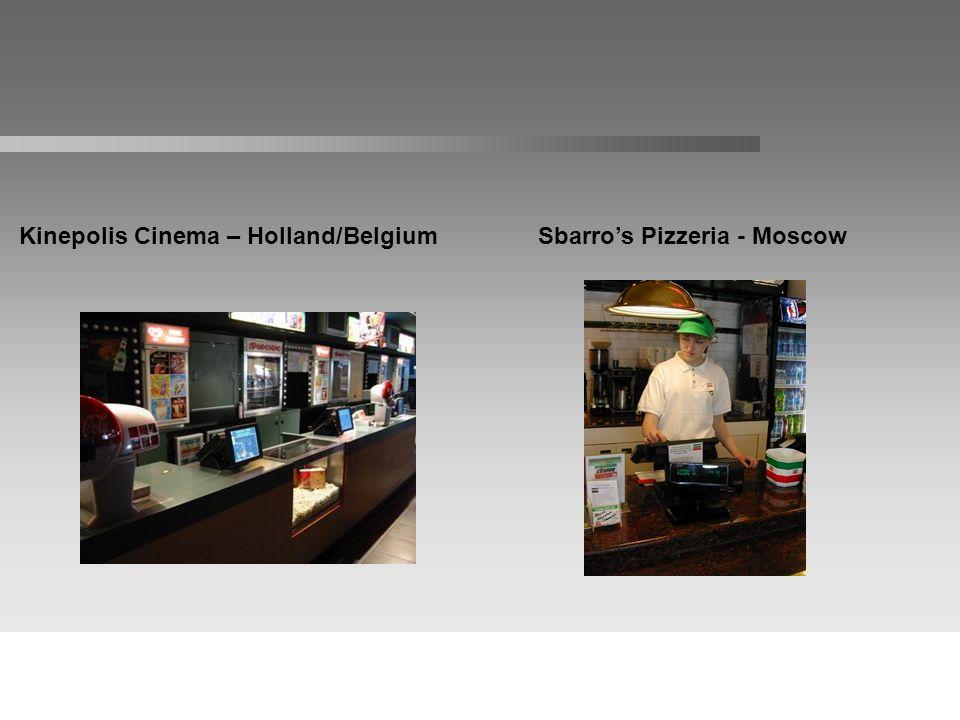 Kinepolis Cinema – Holland/BelgiumSbarros Pizzeria - Moscow