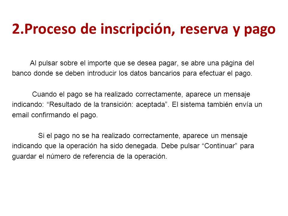Al pulsar sobre el importe que se desea pagar, se abre una página del banco donde se deben introducir los datos bancarios para efectuar el pago.