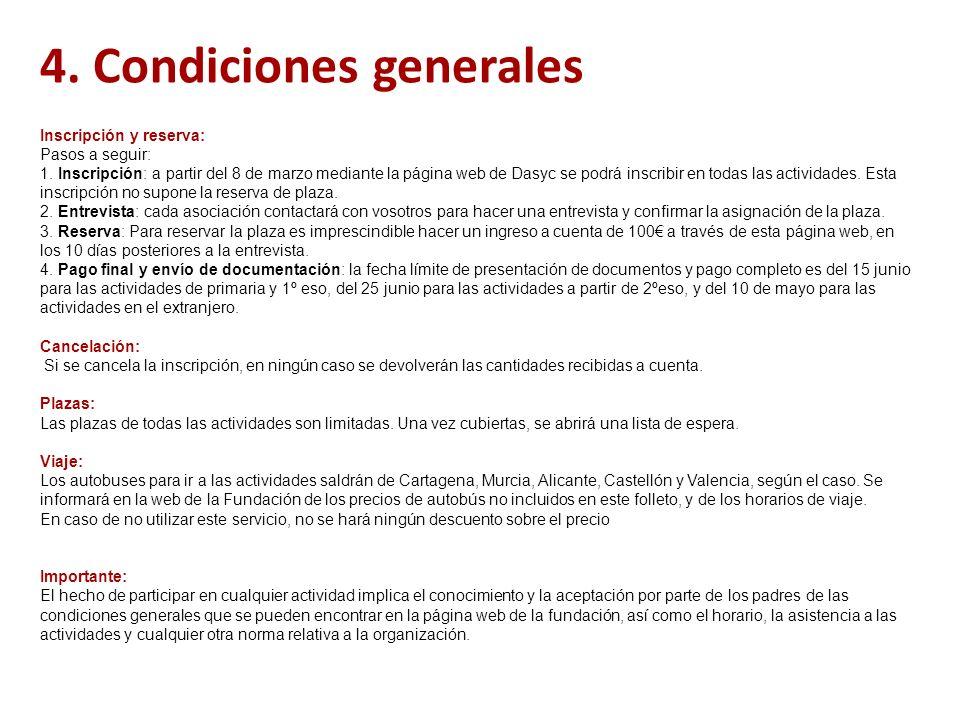 4.Condiciones generales Inscripción y reserva: Pasos a seguir: 1.