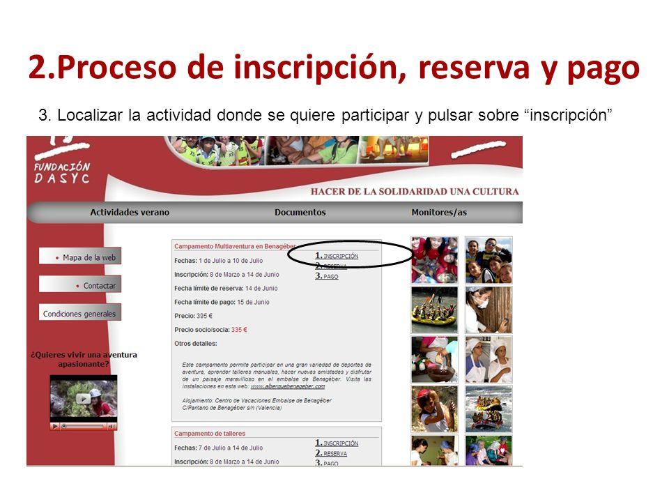 3. Localizar la actividad donde se quiere participar y pulsar sobre inscripción 2.Proceso de inscripción, reserva y pago
